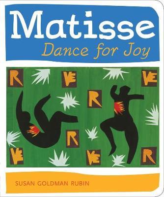 Matisse Dance with Joy - Rubin, Susan Goldman