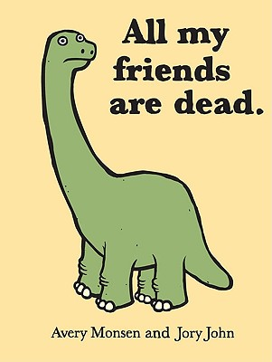 All My Friends Are Dead - Monsen, Avery, and John, Jory