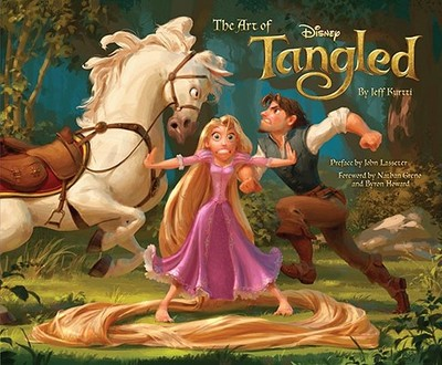 The Art of Tangled - Kurtti, Jeff, and Greno, Nathan (Foreword by), and Howard, Byron (Foreword by)