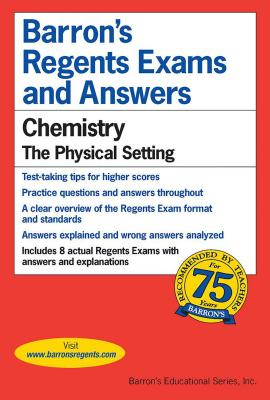 Chemistry -- The Physical Setting - Barrons Educational Series, and Kaplan, & Walsh, and Tarendash, Albert S