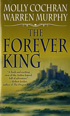 The Forever King - Cochran, Molly, and Murphy, Warren