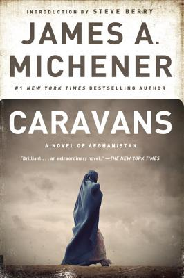 Caravans - Michener, James A, and Berry, Steve (Introduction by)