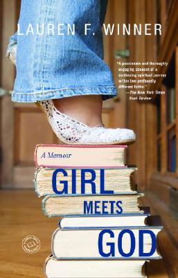Girl Meets God: A Memoir - Winner, Lauren F, Ms.