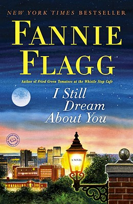 I Still Dream about You - Flagg, Fannie