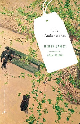 The Ambassadors - James, Henry, and Toibin, Colm (Introduction by)