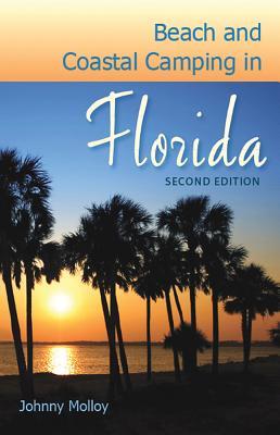 Beach and Coastal Camping in Florida - Molloy, Johnny