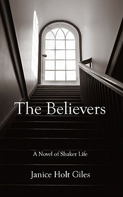 The Believers - Giles, Janice Holt, and Macheski, Cecilia (Introduction by)