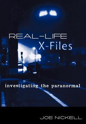 Real-Life X-Files - Nickell, Joe