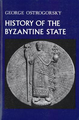History of the Byzantine State - Ostrogorsky, George