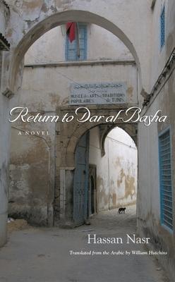 Return to Dar Al-Basha - Nasr, Hassan, and Hutchins, William Maynard (Translated by)