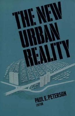 The New Urban Reality - Peterson, Paul E (Editor)