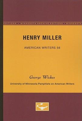 Henry Miller - Wickes, George