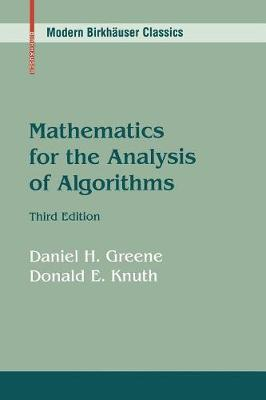 Mathematics for the Analysis of Algorithms - Greene, Daniel H, and Knuth, Donald E