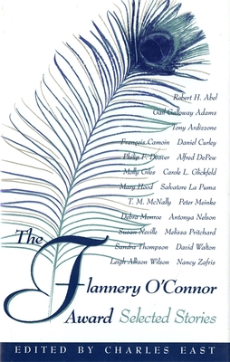 Flannery O'Connor Award: Selected Stories - East, Charles (Editor)