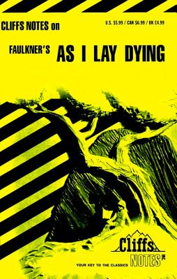 Faulkner's as I Lay Dying - Roberts, James L, PH.D.