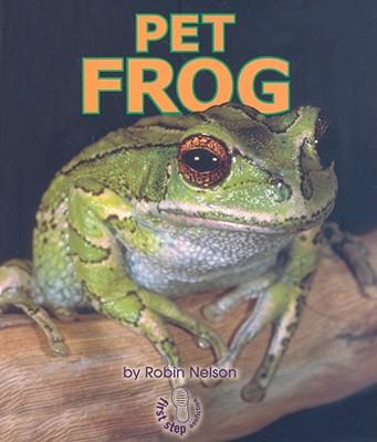 Pet Frog - Nelson, Robin