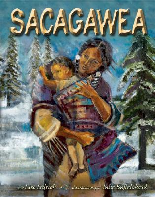 Sacagawea - Erdrich, Liselotte