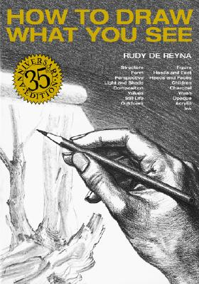 How to Draw What You See - De Reyna, Rudy