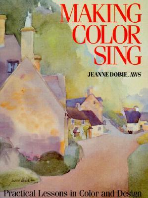 Making Color Sing - Dobie, Jeanne