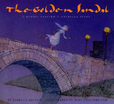 The Golden Sandal: A Middle Eastern Cinderella Story - Hickox, Rebecca