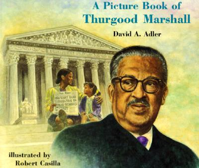 A Picture Book of Thurgood Marshall - Adler, David A