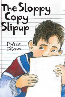 The Sloppy Copy Slipup - DiSalvo, DyAnne
