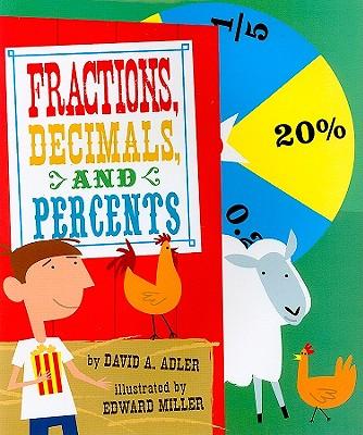 Fractions, Decimals, and Percents - Adler, David A