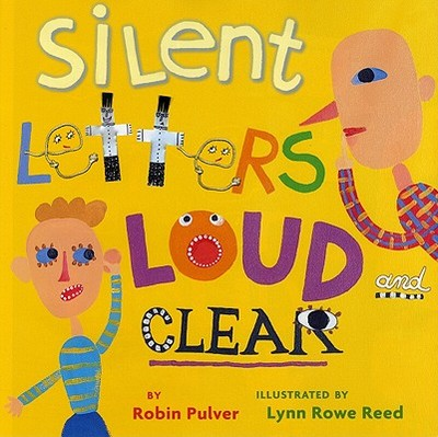 Silent Letters Loud and Clear - Pulver, Robin