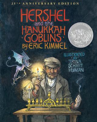 Hershel and the Hanukkah Goblins - Kimmel, Eric A