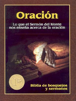 Biblia de Bosquejos y Sermones-RV 1960-Oracion: Lo Que el Sermon del Monte Nos Ensena Acerca de la Oracion - Editorial Portavoz (Creator)
