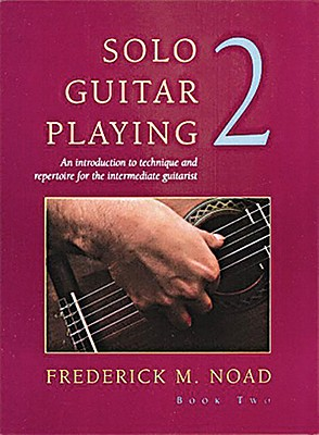 Solo Guitar Playing - Noad, Frederick M