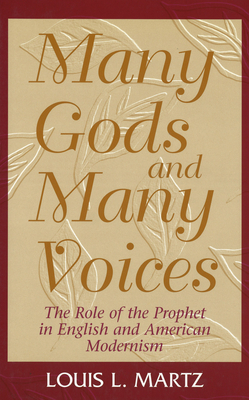 Many Gods and Many Voices - Martz, Louis L