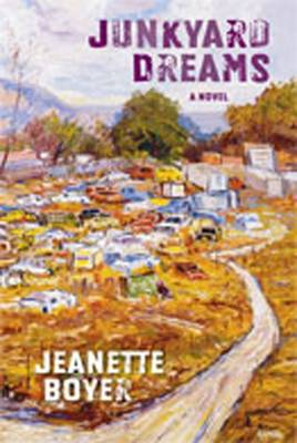 Junkyard Dreams - Boyer, Jeanette