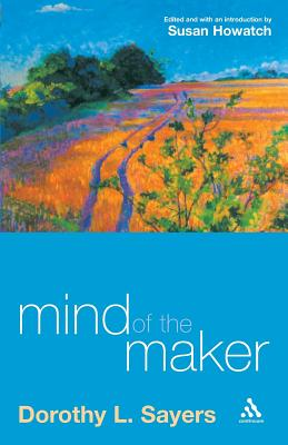 Mind of the Maker - Sayers, Dorothy L
