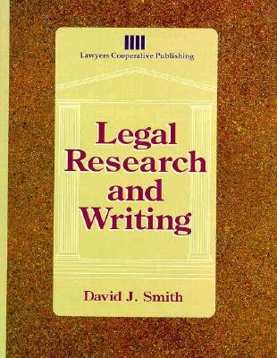 Legal Research & Writing - Smith, David, and Smith, J D