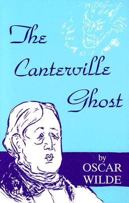 The Canterville Ghost - Wilde, Oscar, and Moore, Inga