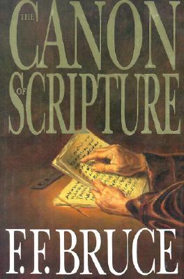 Canon of Scripture - Bruce, Frederick Fyvie