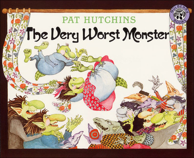 The Very Worst Monster - Hutchins, Pat