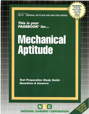 Mechanical Aptitude: Test Preparation Study Guide, Questions & Answers - National Learning Corporation (Creator)