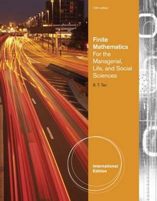 Finite Mathematics for the Managerial, Life, and Social Sciences - Tan, Soo Tang