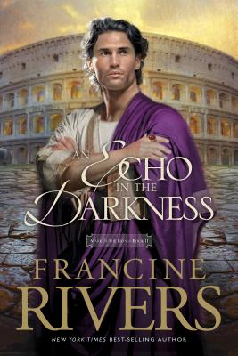 An Echo in the Darkness - Rivers, Francine