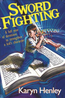 Sword Fighting - Henley, Karyn