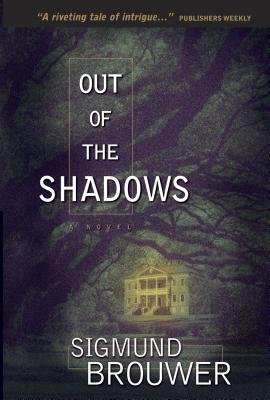 Out of the Shadows - Brouwer, Sigmund