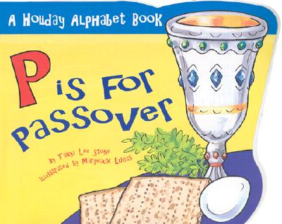 P Is for Passover - Stone, Tanya Lee