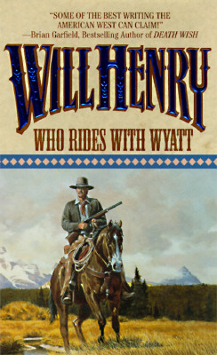 Who Rides with Wyatt - Henry, Will