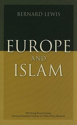 Europe and Islam - Lewis, Bernard