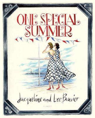 One Special Summer - Bouvier, Jacqueline, and Bouvier, Lee