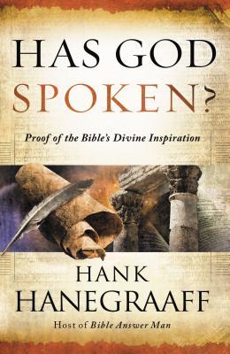 Has God Spoken?: Memorable Proofs of the Bible's Divine Inspiration -