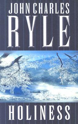 Holiness - Ryle, John Charles, BP.