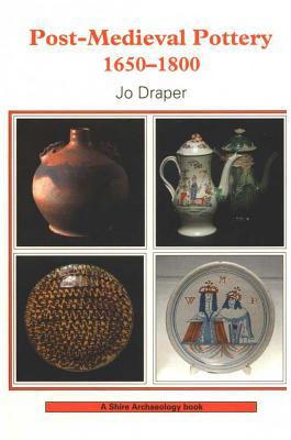 Post-Medieval Pottery - Draper, Jo